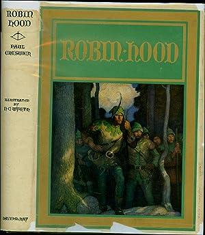 Robin Hood (IN ORIGINAL 1917 DUST JACKET): Creswick, Paul