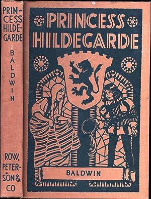 Princess Hildegarde (SIGNED): Baldwin, Sidney
