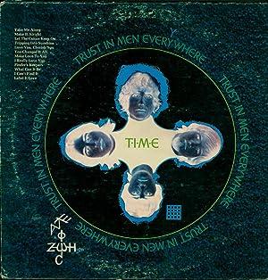 T.I.M.E. (Trust In Men Everywhere) (VINYL LP): T.I.M.E. (Trust In Men Everywhere)