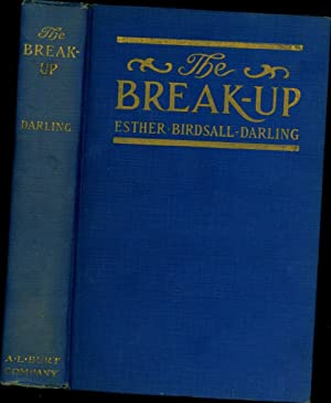 The Break-Up (SIGNED): Darling, Esther Birdsall