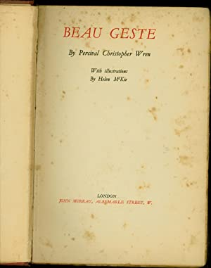 Beau Geste (DELUXE EDITION, NUMBERED & SIGNED): Wren, Percival Christopher