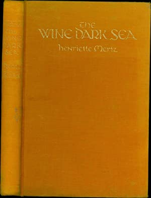 The Wine Dark Sea / Homer's Heroic Epic of the North Atlantic (SIGNED)