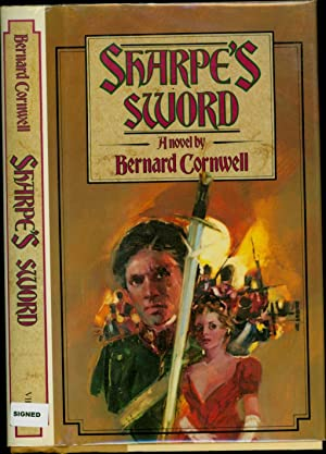 Sharpe's Sword / A novel / Richard Sharpe and the Salamanca Campaign, June and July 1812 (SIGNED)