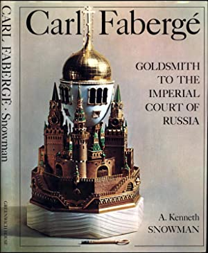 Carl Faberge / Goldsmith to the Imperial: Snowman, A. Kenneth