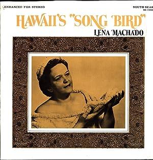 Songbird of Hawaii / Hawaii's 'Song Bird' (VINYL LP): Lena Machado