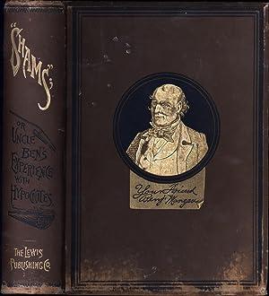 Shams; Or, Uncle Ben's Experience with Hypocrites: Morgan, Benjamin