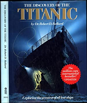 The Discovery of the Titanic / The million-copy international bestseller! Updated! (SIGNED): ...
