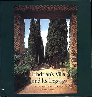 Hadrian's Villa and Its Legacy: Macdonald, William L., and John A. Pinto