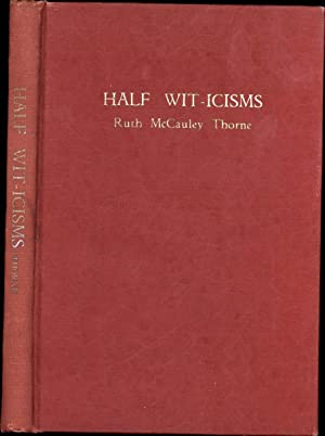 Half Wit-icisms (SIGNED)