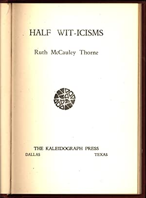 Half Wit-icisms (SIGNED): Thorne, Ruth McCauley