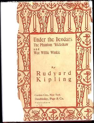 Under the Deodars / The Phantom 'Rickshaw: Kipling, Rudyard