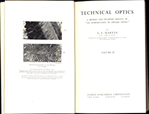 Technical Optics Vol. I and Vol. II / A Revised and Enlarged Edition of 'An Introduction ...