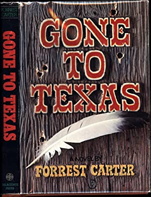 Gone to Texas (SIGNED)