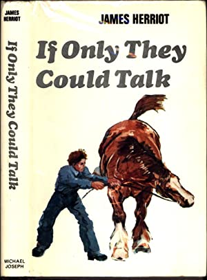 If Only They Could Talk: Herriot, James