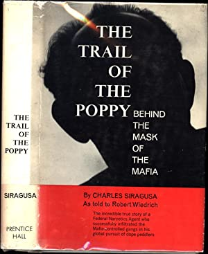 The Trail of the Poppy / Behind: Siragusa, Charles /