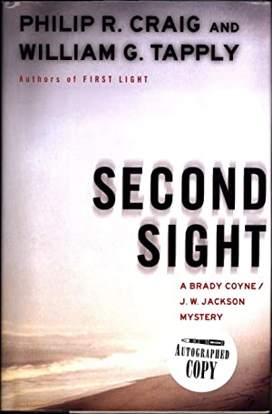 Second Sight / A Brady Coyne / J.W. Jackson Mystery (SIGNED)