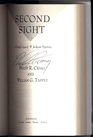 Second Sight / A Brady Coyne / J.W. Jackson Mystery (SIGNED): Craig, Philip R., and William G. ...
