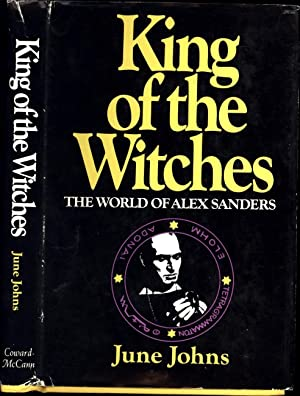 King of the Witches / The World of Alex Sanders: Johns, June