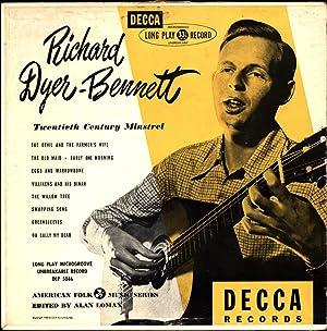 Richard Dyer-Bennett / Twentieth Century Minstrel /: Dyer-Bennett, Richard