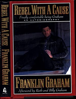 Rebel With A Cause / Finally comfortable: Graham, Franklin /