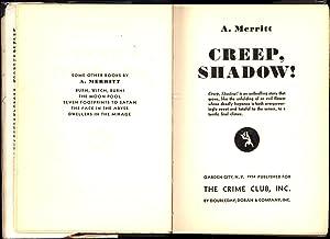 Creep, Shadow! (LIN CARTER'S COPY, IN ORIGINAL DUST JACKET): Merritt, A(braham)