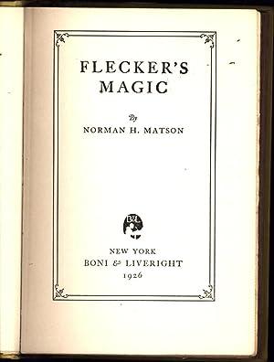 Flecker's Magic: Matson, Norman H.