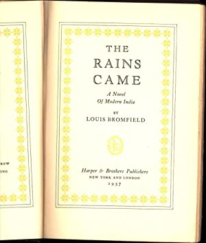 The Rains Came / A Novel of Modern India: Bromfield, Louis