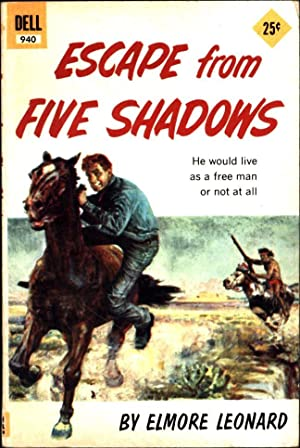 Escape from Five Shadows / He would live as a free man or not at all (SIGNED)
