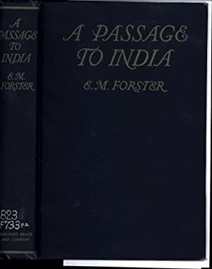 A Passage to India: Forster, E.M. / Author of 'Howard's End,' 'A Room with a View,' etc.