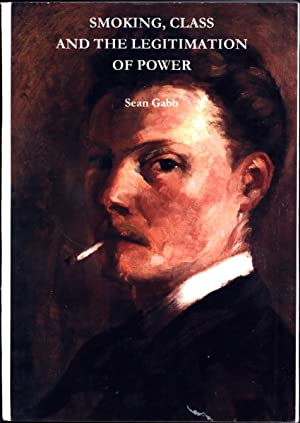 Smoking, Class and the Legitimation of Power (SIGNED): Gabb, Sean