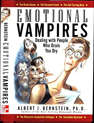 Emotional Vampires / Dealing With People Who Drain You Dry / The Drama Queen * The ...