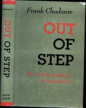 Out of Step / The Autobiography of an Individualist: Chodorov, Frank, with Introduction by E. ...