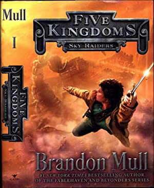 Five Kingdoms / Sky Raiders / Book 1 (SIGNED)