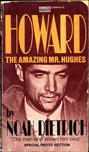"Howard / The Amazing Mr. Hughes: Dietrich, Noah, ""The"
