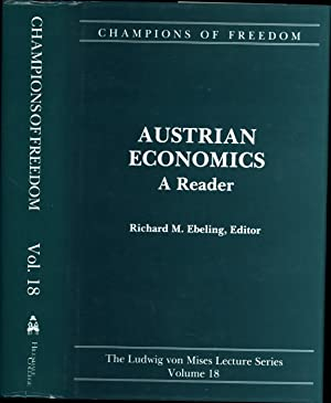 Austrian Economics / A Reader / Champions of Freedom / The Ludwig von Mises Lecture Series Volume ...