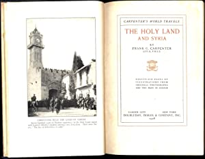 The Holy Land and Syria / Carpenter's World Travels / Familiar Talks About Countries...