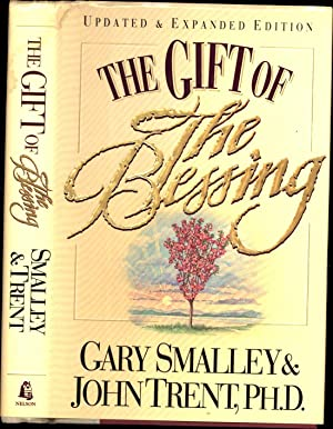 The Gift of the Blessing / Updated & Expanded Edition (SIGNED): Smalley, Gary, & John ...