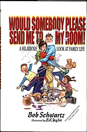 Would someone Please Send Me to My Room! / A Hilarious Look at Family Life (SIGNED -- THE DAVID ...