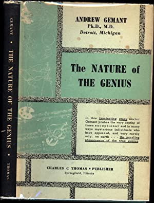 The Nature of the Genius: Gemant, Andrew, Ph.D., M.D.