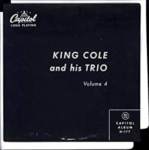 King Cole and his Trio / Volume 4 (VINYL LP): Cole, Nat