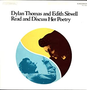 Dylan Thomas and Edith Sitwell Read and Discuss Her Poetry (VINYL LP)