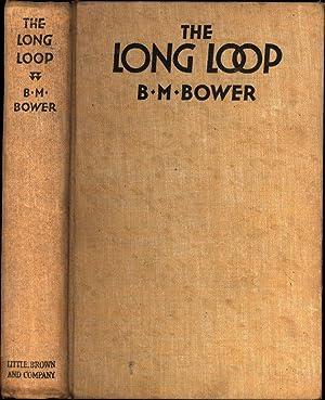 The Long Loop: Bower, B.M. (Bertha