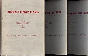 Aircraft Basic Science; Aircraft Power Plants; and: Chapel, Charles Edward,