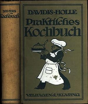 Praktisches Kochbuch / fur die gewohnliche und feinere kuche: Davidis-Holle, Henriette / neu ...