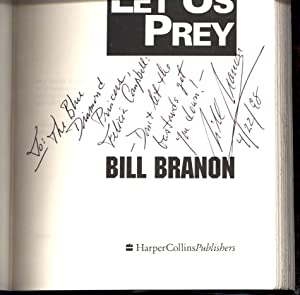 Let Us Prey / This time the IRS pays . . . in blood! (SIGNED TO FELICIA CAMPBELL): Branon, Bill