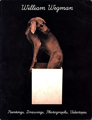 William Wegman / Paintings, Drawings, Photographs, Videotapes (SIGNED)