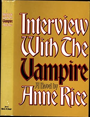 Interview With The Vampire / A Novel: Rice, Anne