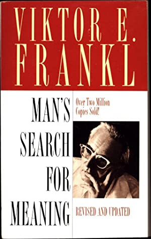 Man's Search for Meaning / Revised and: Frankl, Viktor E.