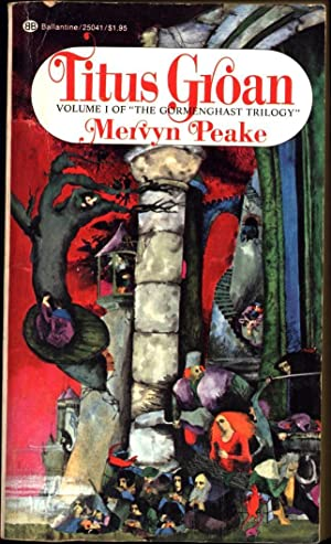 Titus Groan / Volume I of 'The: Peake, Mervyn