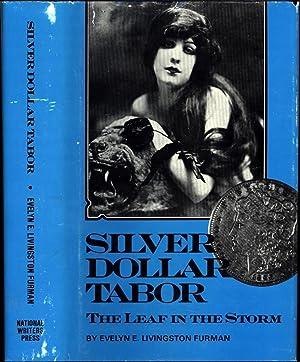 Silver Dollar Tabor / The Leaf in: Furman, Evelyn E.